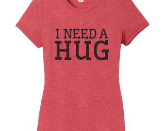 I Need A Hug Women's Fitted T-Shirt