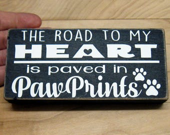 Handmade WOOD Shelf Sitter Primitive DOG sign - LOVE Road to Heart Paw Prints