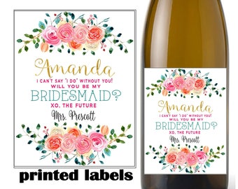 Be my bridesmaid wine label, wedding, bridal shower,  printed water proof label with adhesive backing, Bridal shower #3456. Faux gold foil