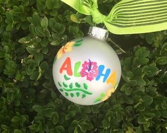 Aloha Hawaii Ornament - Summer Vacation - Personalized Handpainted Glass Ball - Christmas Ornament