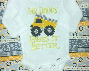"Applique Dump Truck Baby Boy Onesie NB - 3T White long short Sleeve ""My Daddy Paves it Better"" Custom Handmade personalize Construction work"