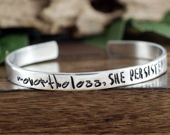 Nevertheless SHE PERSISTED bracelet, Political Statement Jewelry, Inspirational Jewelry, Quote Jewelry, Engraved Jewelry, Wire Bracelet