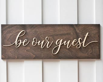 sign wood sign be our guest sign rustic sign wood sign sayings