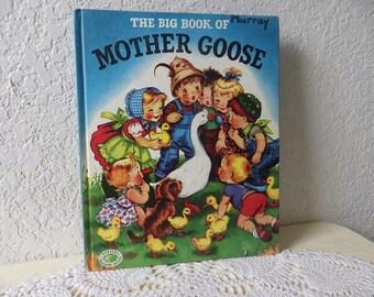 The Big Book of Mother Goose, Hardcover, 1977. Grosset & Dunlap Publisher