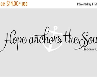 20% OFF Hope anchors the soul  Hebrew 6:19 scripture- Vinyl Lettering wall  words quotes graphics decals Art Home decor itswritteninvinyl