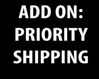 ADD ON: Rush Priority Shipping