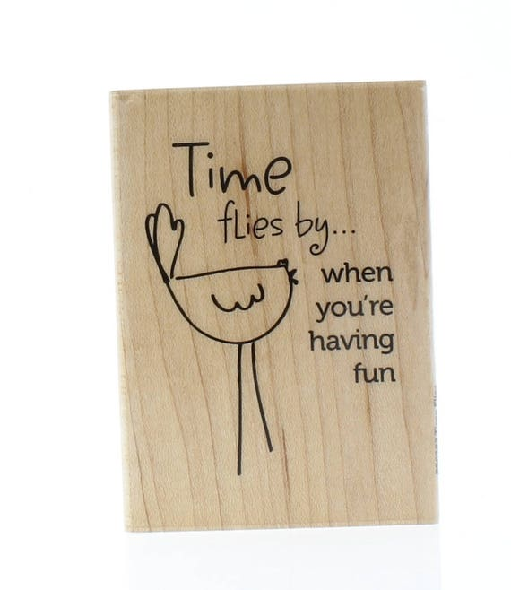 Time Flies When You Re Having Fun Quote: Hampton Art Time Flies By When You're Having Fun Wooden