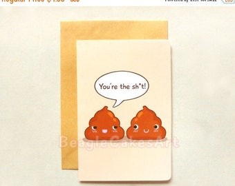 You're the Shit Card, Funny Poop Card, Inappropriate Card, Humor Card, Friendship Card, Rude Card, Valentine's Day Card, Sarcastic Card 4x6""