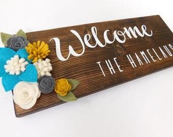 Personalized Welcome Sign Board with Felt Flowers Teal Gray Mustard Yellow