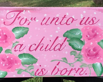 Pink Christmas Shabby Chic Sign For Unto Us A Child Is Born