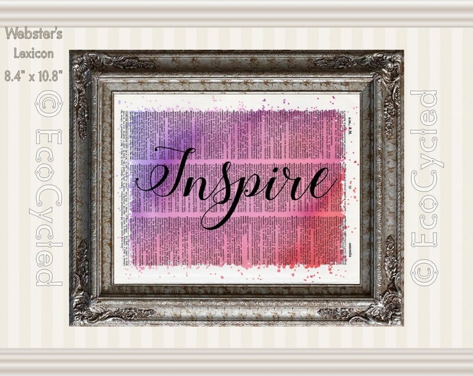 Inspire Inspirational Quote on Vintage Upcycled Dictionary Art Print Book Art Print Recycled meditation art gift positive affirmation