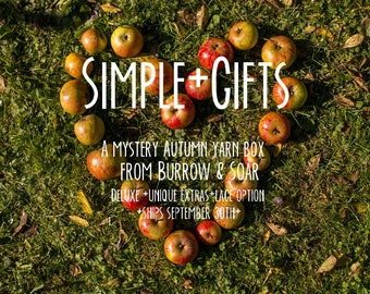Simple Gifts; Autumn mystery yarn box/subscription; shipping 30 September 2017