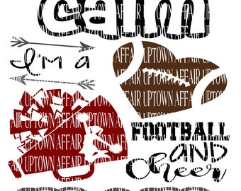 I Can't Keep Calm I am a Football and Cheer Mom SVG/DXF/PNG Digital Cut File
