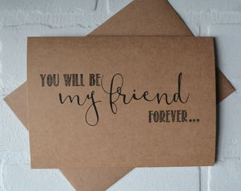 You will be my FRIEND forever PERSONAL ATTENDANT card Bridesmaid Proposal Be My bridesmaid card friend bridal card friends forever wedding