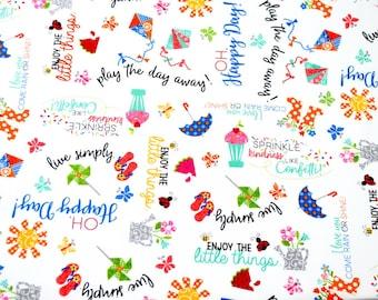 Sprinkle Sunshine - Word Fabric - Maywood Studio - 100% Cotton Fabric - MISC-05