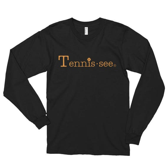 Tennis.see ® Tennis Tennessee Long sleeve t-shirt (unisex) Black American Apparel Tennis Shirt Luna B. Tee