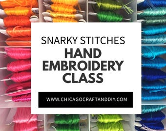 August - Snarky Stitches - Hand Embroidery Class