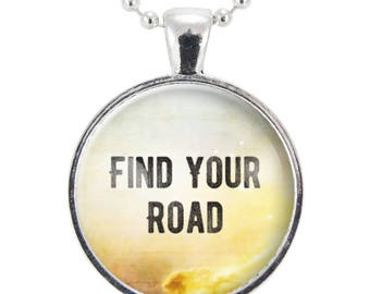 Find Your Road Necklace, Motivational Quote Jewelry, Gift For Graduate, Best Friend, Daughter, Sister (2559S25MMBC)