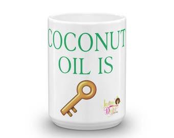 Coconut Oil Is Key Mug