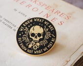 Ophelia Enamel Pin - Shakespeare's Heroines Collection - Hamlet Pin - Book Lover - Feminist Pin - Shakespeare Pin Badge - Literature Gift