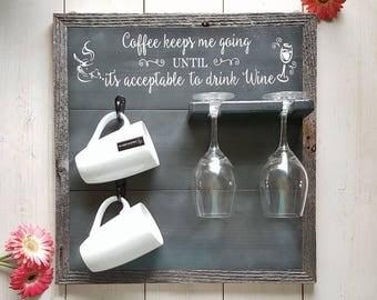 Coffee and Wine Sign, Mug Rack, Wood Coffee Sign, Kitchen Decor, Kitchen Signs, Coffee and Wine, Coffee Mug Rack, Housewarming Gift