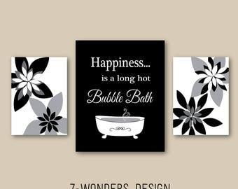 Modern Bathroom Art Prints Happiness is a Long Hot Bubble Bath, Black White Gray Bathroom Decor, Set of (3) Bathroom Flowers Art - Unframed