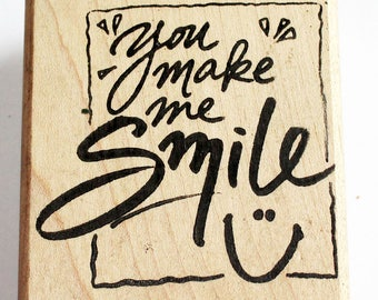 You Make Me Smile Rubber Stamp