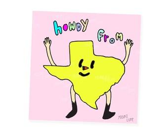 Howdy from Texas sticker - 3in