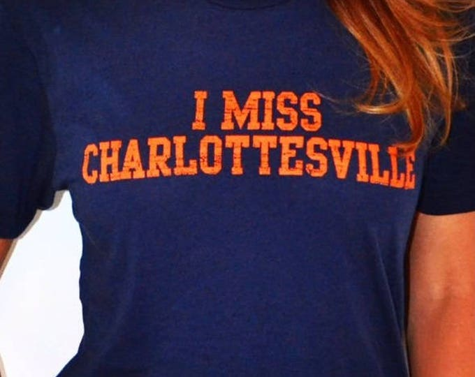 I MISS CHARLOTTESVILLE