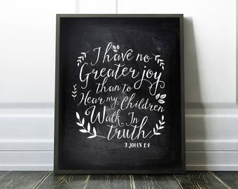 Nursery Art PRINTABLE - Bible Verse - I have no greater joy - Black and white - Baptism gift - Religious gift - Christian Art - SKU:398