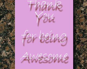 Thank You for being Awesome