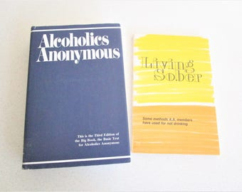 Alcoholics Anonymous Hardcover Third Edition & Living Sober 1987 Paperback Lot of 2 books Addiction