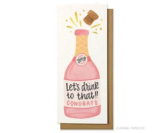 Congrats Card - Rosé Champagne Card - Lets Drink To That - Wedding Money Card - Bridal Shower Card - Engagement Card - Hennel Paper Co. CG13
