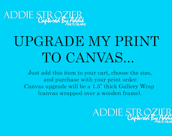 Canvas Upgrade Photography Print // Ready To Hang // Purchase With Print Order