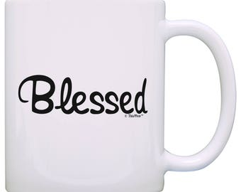 Inspirational Quote Gifts Blessed Coffee Mug -  M11-3407