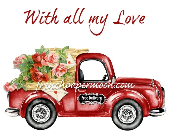 Red Valentine Pickup Truck Printable, Roses, Love Letters, Fabric transfer, Valentine Pillow, Digital Download