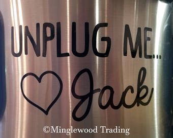 """UNPLUG ME… Love JACK 5"""" x 2.75"""" Vinyl Decal Sticker - This Is Us - Crock Pot Instant Slow Cooker Pearson -20 Color Options- *Free Shipping*"""