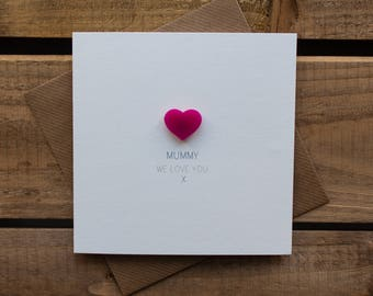 Mummy We Love you Card with magnetic Love Heart Keepsake // Mother's Day Card // Mummy Birthday Card // Magnet Card