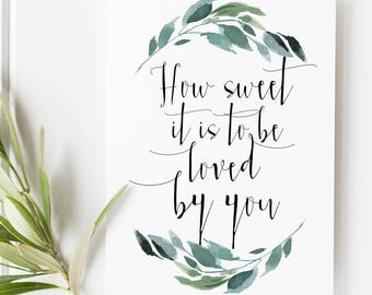 How sweet it is to be loved by you - James Taylor - James Taylor Lyrics - Wedding print - Wedding song lyrics - Love quotes