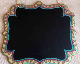 "Hand Painted Bohemian Glitter Chalk Message Boards 9""Hx10""Wx.5""D  W0162"