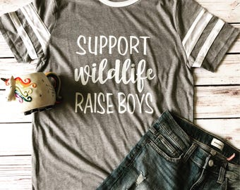 Support Wildlife Raise Boys Unisex Tshirt boy mom boymom