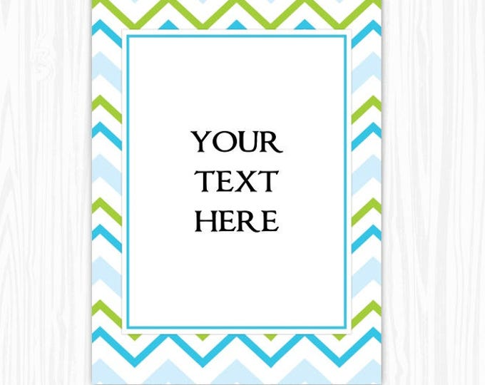 5x7 Blue Green Chevron BLANK Sign, Printable Sign or Invite, Birthday or Shower, Editable Sign or Invitation, INSTANT Download