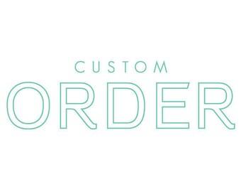 Custom order for Milo