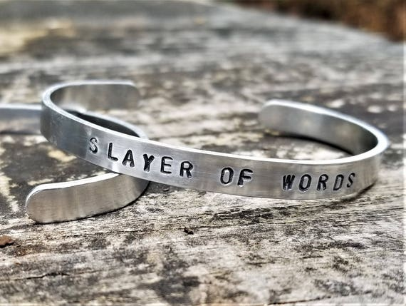 SLAYER OF WORDS: Hand Stamped Metal Cuff Bracelet, Aluminum, inspired by Beverly Jenkins