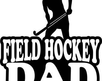 Field Hockey Dad T Shirt/ Field Hockey Dad Shirt/ Field Hockey Dad Clothing/ Field Hockey Dad Gift/ Field Hockey Dad/ Field Hockey/