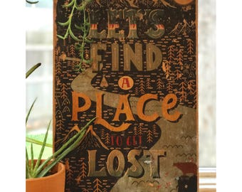Lets find a place to get lost