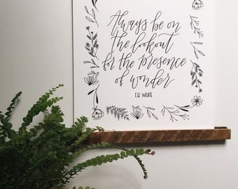 Always Be On the Lookout for the Presence of Wonder- 8x10 print - CS Lewis