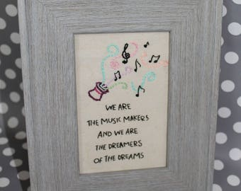 """Willy Wonka and the Chocolate Factory Quote from Arthur O'Shaunessy hand embroidered art in a 6X4"""" gray frame"""