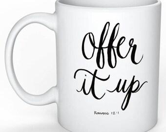 Offer it up mug