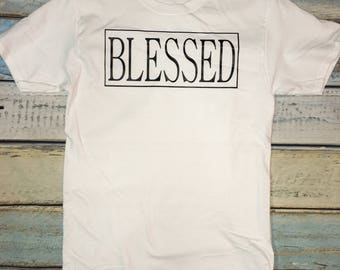 Blessed Tshirt // Blessed // Tee // Blessed Shirt // Pick Your Colors